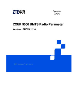ZXUR 9000 UMTS (V41210) Radio Network Controller Radio Parameter Reference_522769