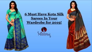 6 Must Have Kota Silk Sarees In Your Wardrobe for 2019!