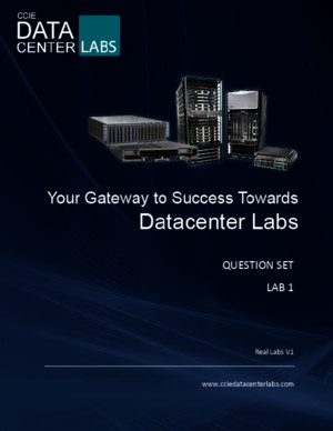 CCIE Datacenter v1 - Question Set - Final Release - 03-06-2014 - Lab 1 (1)
