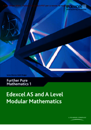 Edexcel as and a Level Modular Mathematics - Core Mathematics 3
