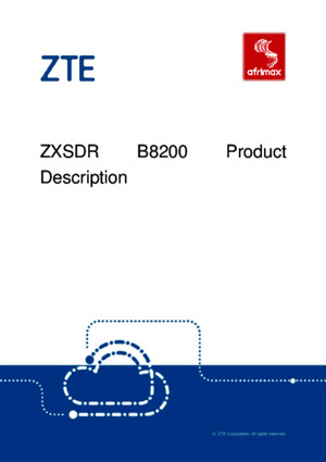 21 ZXSDR B8200 Product Description