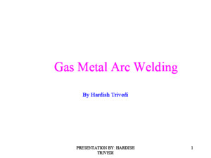 Gas Metal Arc Welding- Pulse