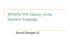JPN494/598: History of the Japanese Language Introduction
