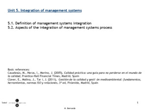 M Bernardo Unit 5 Integration of management systems 51 Definition of management systems integration 52 Aspects of the integration of management systems