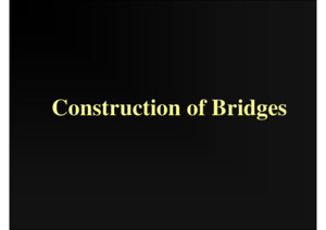 Presentation Bridge Construction PPT