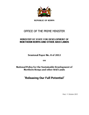 Republic of Kenya 2012 - Sessional Paper No 8 of 2012, on National Policy for the Sustainable Development of Northern Kenya and other Arid Lands, 'Releasing Our Full Potential'